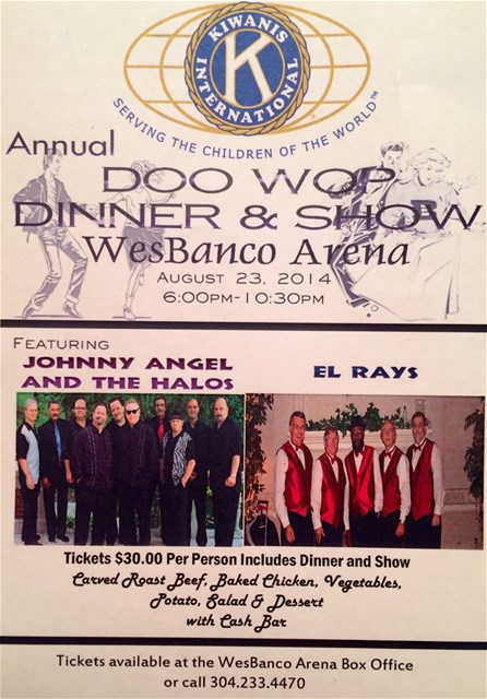 Kiwanis Doo Wop August 23 2014 6pm to 10:30pm $30 per person includes dinner